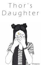 Thor's Daughter | Avengers Fanfiction. by lozzapop