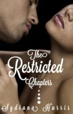 The Restricted Chapters by sydianaharris