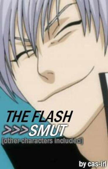Smut: The Flash (Series)