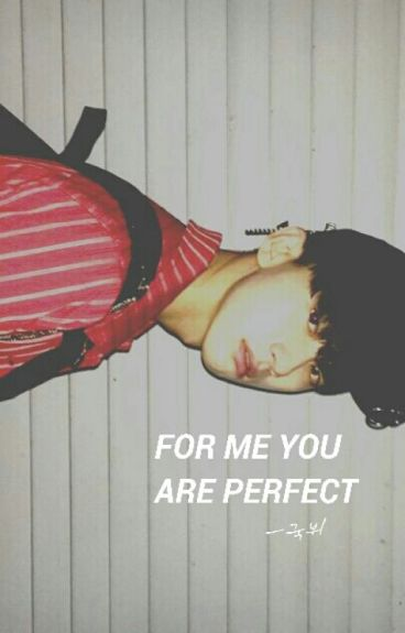 for me you are perfect ㅡ국뷔