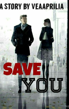 Save You - Repost [ Sudah Terbit ] by veaaprilia