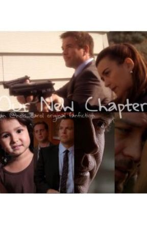 Our New Chapter {NCIS fanfiction} - Chapter Nine - Wattpad