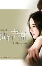 Khe Hở Hạnh Phúc - Thiên Tầm by riinshie