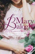 #7-Ligeiramente Indecente - Mary Balogh- Série Bedwyn by LaSilvaEduarda