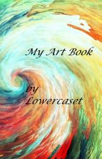 My Art Book by Lowercaset