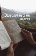 Discoveries || h.s  by Achrry