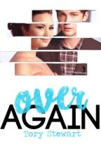Over Again | #Wattys2016 by TheNerdGirlx