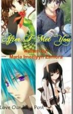 After I met you by Imeelyn by LoveOurBlogPost