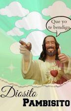 Diosito Pambisito by Dios_TodoPoderoso