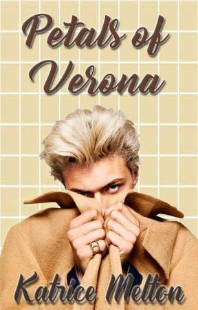 Petals of Verona by oreosizzling767