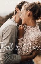 Fall In Love. ✔ by amybalint5