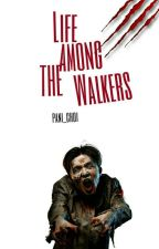 Life Among The Walkers | kpop by Pani_Choi