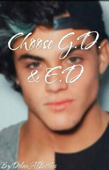 Choose G.D. & E.D.