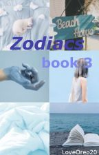Zodiacs book 3 by LoveOreo20