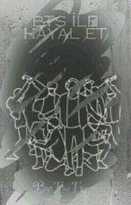 BTS HAYAL ET  >_< by TaeTae--