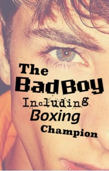 The badboy including boxing champion (on hold)