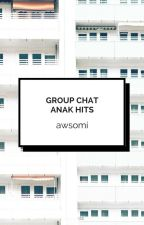 Group Chat Anak Hits by awsomi