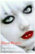 Slave Hunter by MGKimmy06