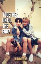 Together until the end? by Bummie997