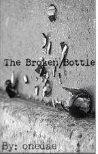 The Broken Bottle by Iukehernmings