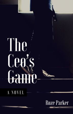 The Ceo's  Game by rose-parker