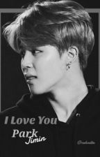I Love You • Park Jimin by nrhndptr