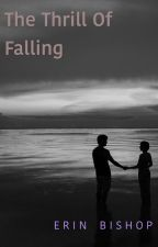 The Thrill of Falling by honeyflowerx