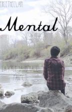 Mental [a Kyle David Hall fanfic] by piercetheclari