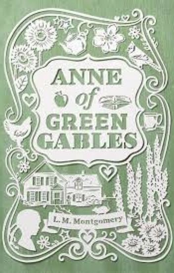 Anne Of Green Gables √ (Project K.)