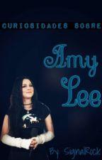 Datos Curiosos Sobre Amy Lee by SignalRock