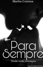 Para Sempre by Bri_sada