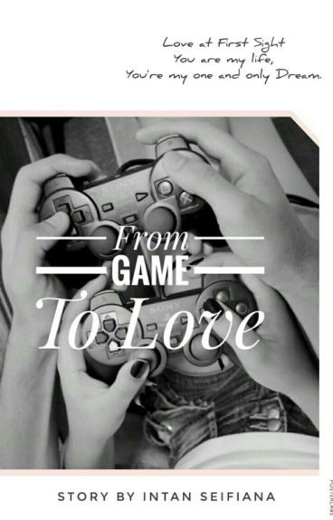 From Game To Love