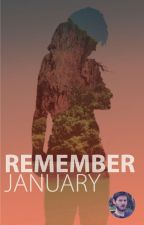 Remember January by BGuiome