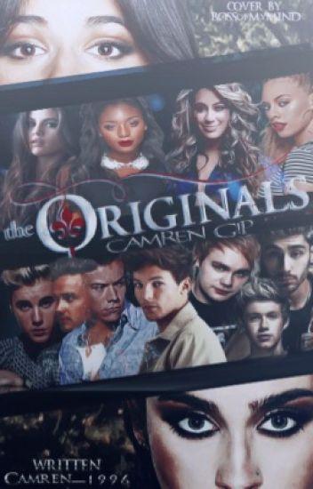The Originals(Camren G!P)