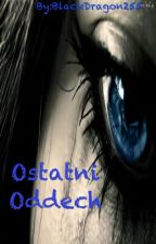 Ostatni Oddech by BlackDragon255
