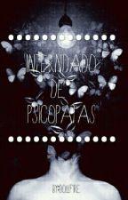 Internado De Psicopatas [ZODIACO] by TuChicaSexy