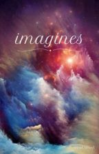 Imagines by MissCliffxrd