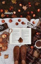 colors. (         p. parker         ) by wonderfuls-