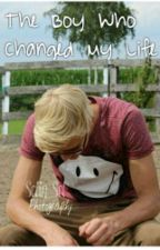 The Boy Who Changed My Life by KyraDrent