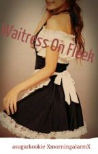 Waitress On Fleek by asugarkookie