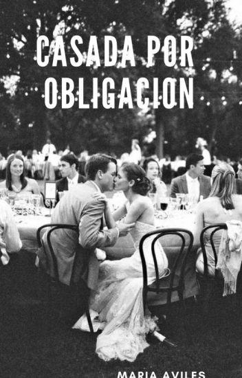Casada por Obligación