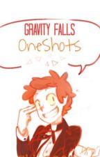 Gravity Falls One-Shots   TR  by ekonacho