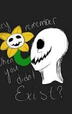 The Story Of Flowey And Gaster... by GasterAndFlowey