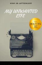 Η ζωή που δεν ήθελα να ζήσω [GWattpadies] by NinaImLuftschloss