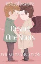 Destiel One Shots - Tłumaczenie by ff-stories