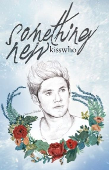 Something New // Niall Horan