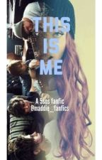 This is me (5sos fanfic) by maddie_fanfics