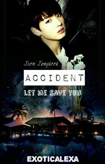 Accident (Bts Jungkook)