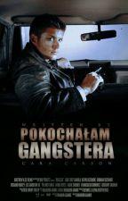 Pokochałam gangstera by CaraCarson