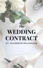 The Wedding Contract (Prologue to Contract 84) by blueberrymilkshake